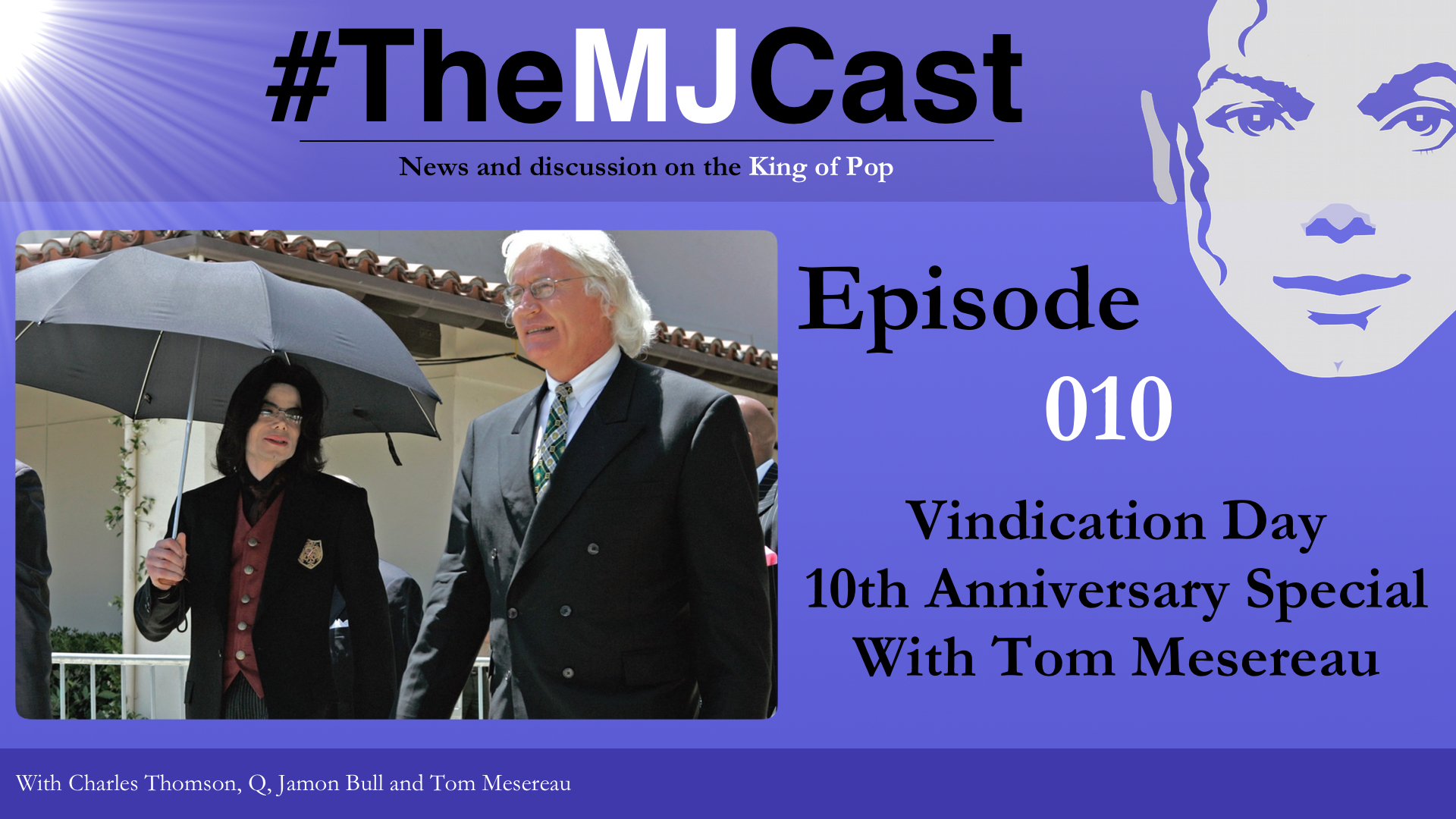 Episode 010 - Vindication Day 10th Anniversary Special With Tom Mesereau YouTube Art