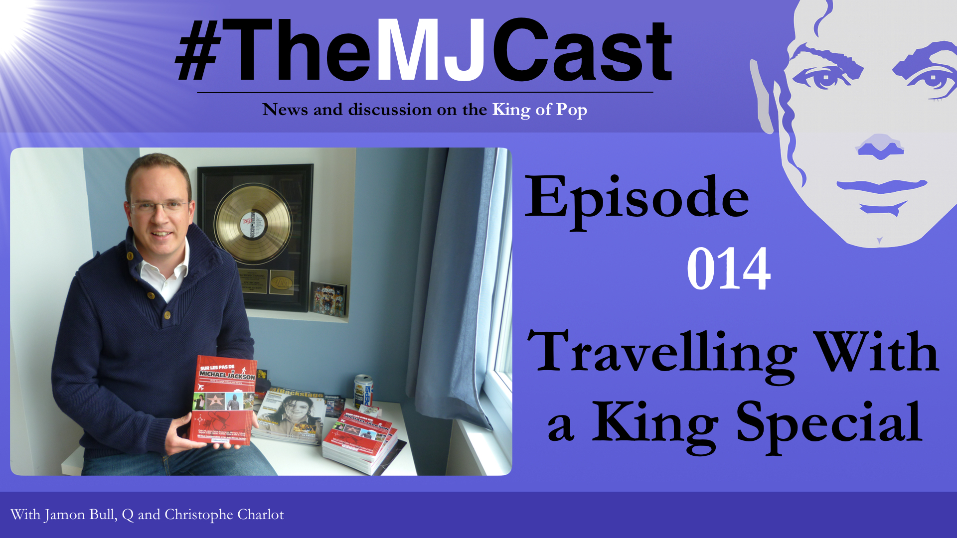 Epiosde 014 - Travelling With a King Special YouTube Art