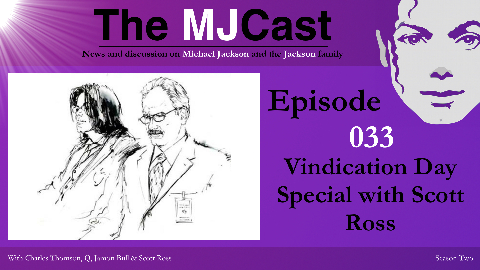 Episode 033 - Vindication Day Special with Scott Ross Show Art