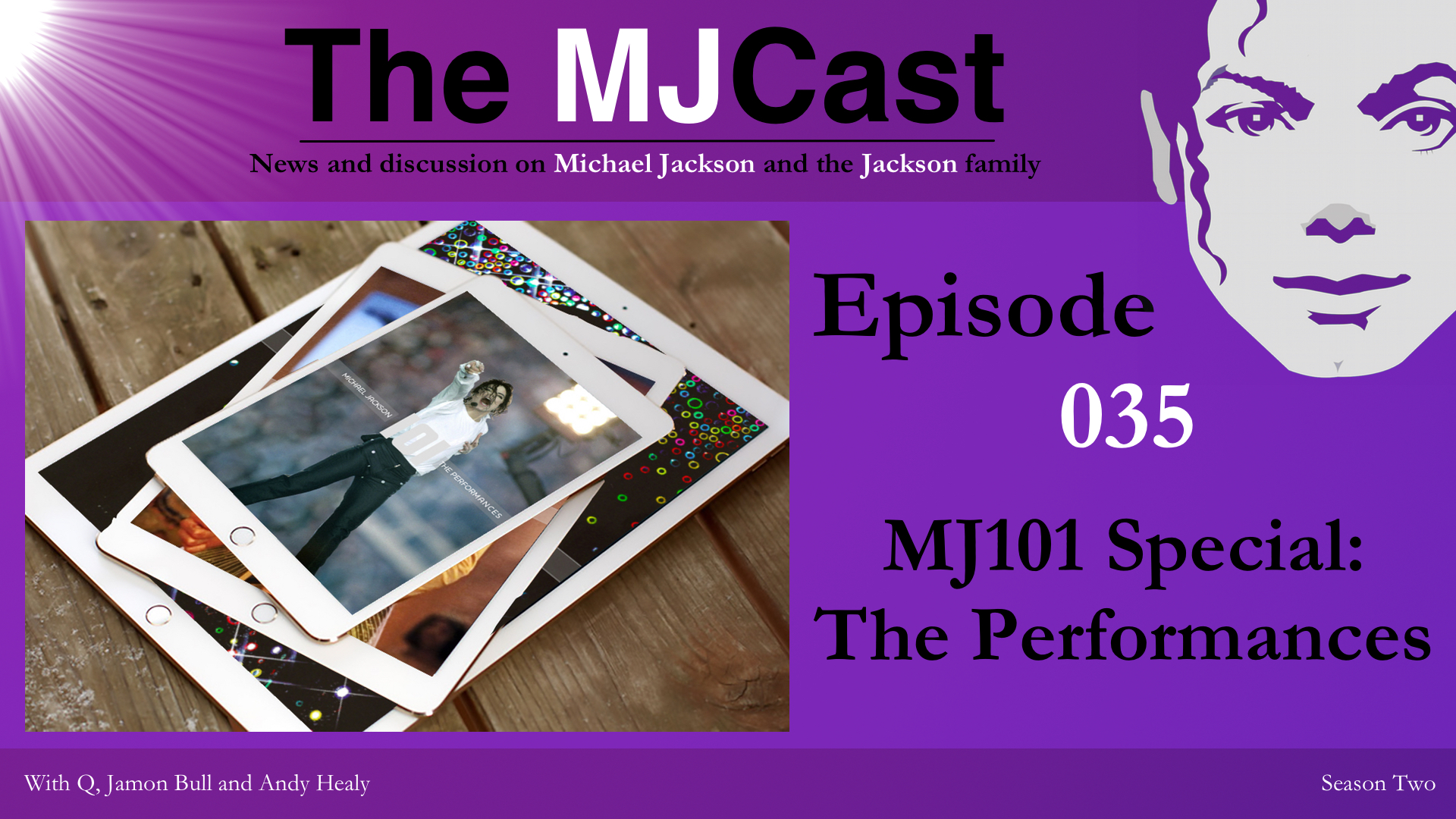 Episode 035 - MJ101 Special - The Performances Show Art