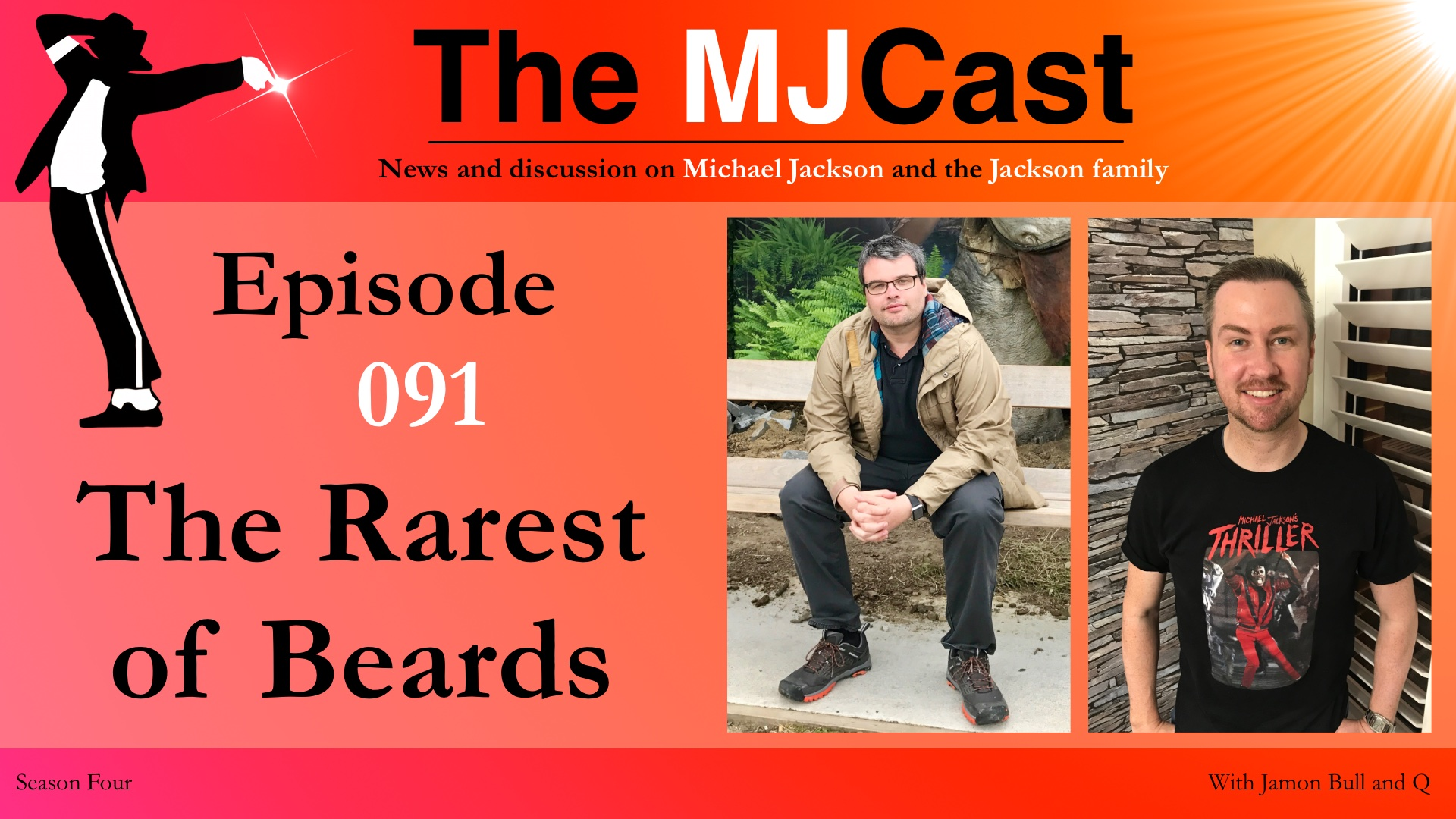 Episode 091 – The Rarest of Beards – The MJCast
